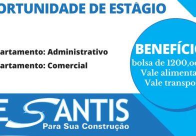 2 VAGAS DE ESTÁGIO para Departamento Administrativo / Comercial na De Santis em São Carlos